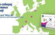 Комерцијална банка претстави Mastercard Wizz Air кредитна картичка, прва кобрендирана картичка со авиокомпанија