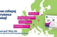Со Mastercard® Wizz Air кредитна картичка од Комерцијална банка патувате и ги планирате следните патувања