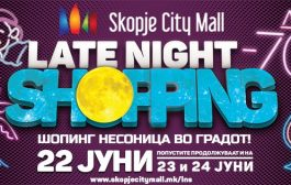 Овој петок Late Night Shopping во Skopje City Mall