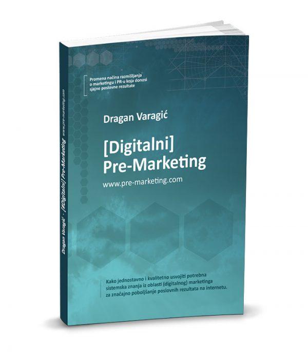 "#ИновативностЧита: ""Дигитален пре-маркетинг"" од Драган Варагиќ"